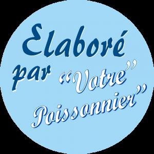 Adhésif Information Clientèle - Elaboré par Votre Poissonnier fond bleu ciel