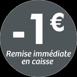 Adhésif REMISE -1€ remise immédiate en caisse - blanc sur gris foncé
