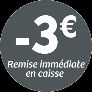 Adhésif REMISE -3€ remise immédiate en caisse - blanc sur gris foncé