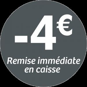 Adhésif REMISE -4€ remise immédiate en caisse - blanc sur gris foncé