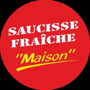 Adhésif Conseil Clientèle - Saucisse fraîche Maison - fond rouge